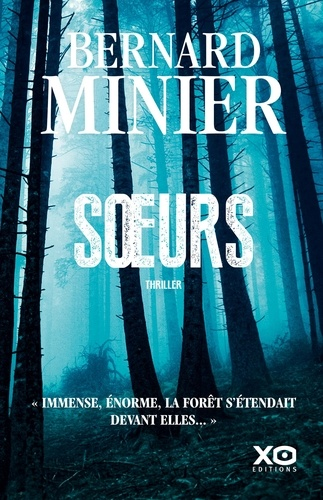 Soeurs - Bernard Minier - Format ePub - 9782374480350 - 13,99 €