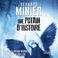 Bernard Minier - Une putain d'histoire.