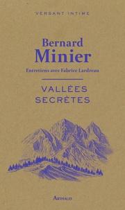Bernard Minier - Vallées secrètes.