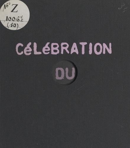 Célébration du trou