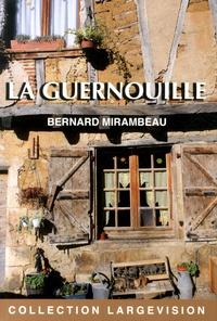 Bernard Mirambeau - La Guernouille.