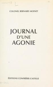 Bernard Moinet et Jean-Louis Tixier-Vignancour - Journal d'une agonie.