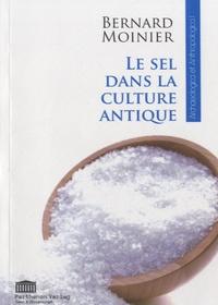 Bernard Moinier - Le sel dans la culture antique.