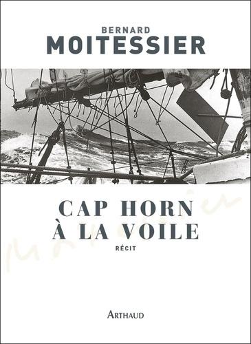 Cap Horn à la voile. 14216 milles sans escale