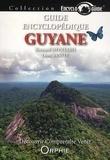 Bernard Montabo et Léon Sanite - Guide encyclopédique de la Guyane - Découvrir, comprendre, venir.