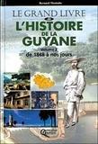 Bernard Montabo - L'Histoire de la Guyane - Tome 2, De 1848 à nos jours.