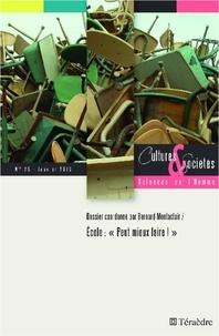 """Bernard Montaclair - Cultures & Sociétés N° 25, Janvier 2013 : Ecole : """"peut mieux faire !""""."""