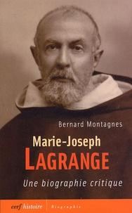 Marie-Joseph Lagrange - Une biographie critique.pdf