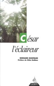 Bernard Montaud - César l'éclaireur.