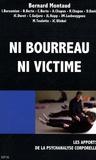 Bernard Montaud - Ni bourreau ni victime - Les apports de la psychanalyse corporelle.
