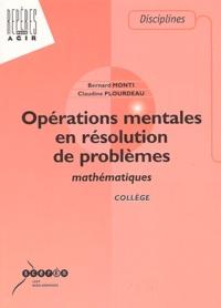 Bernard Monti et Claudine Plourdeau - Opérations mentales en résolution de problèmes mathématiques.