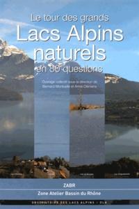 Bernard Montuelle et Anne Clemens - Le tour des grands lacs alpins naturels en 80 questions.