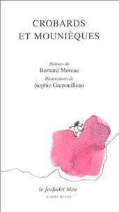 Bernard Moreau - Crobards et mounièques.