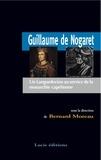Bernard Moreau - Guillaume de Nogaret. Un Languedocien au service de la monarchie capétienne.