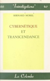 Bernard Morel - Cybernétique et transcendance.