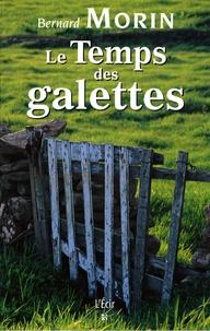Bernard Morin - Le Temps des galettes.