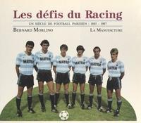 Bernard Morlino et Henri Cartier-Bresson - Les défis du racing.
