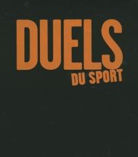 Bernard Morlino et Raymond Pointu - Les plus grands duels du sport.