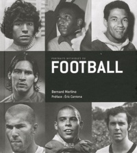 Bernard Morlino - Portraits mythiques du football.