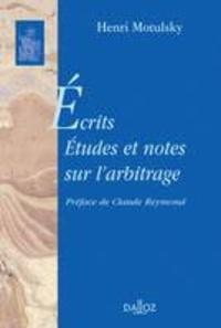 Bernard Motulsky - Ecrits - Tome 2, Etudes et notes sur l'arbitrage.