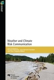 Bernard Motulsky et Jean Bernard Guindon - Weather and Climate Risk Communication.