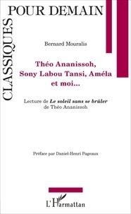 Théo Ananissoh, Sony Labou Tansi, Améla et moi... - Lecture de Le soleil sans se brûler de Théo Ananissoh.pdf