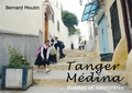 Bernard Moutin - Tanger Médina - Ruelles et rencontres.