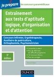 Bernard Myers - Entraînement aux tests d'aptitude logique, d'organisation et d'attention - 3e édition - Tous types de tests, classiques et imprévus.
