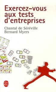 Bernard Myers et Chantal de Séréville - Exercez-vous aux tests d'entreprise - Passeport pour le succès.