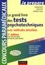Bernard Myers et Benoît Priet - Le grand livre des tests psychotechniques avec méthodes détaillées.