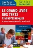 Bernard Myers et Benoît Priet - Le grand livre des tests psychotechniques de logique, de personnalité et de créativité.