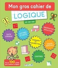 Bernard Myers et Frédéric Tessier - Mon gros cahier de logique CP-CE1-CE2.