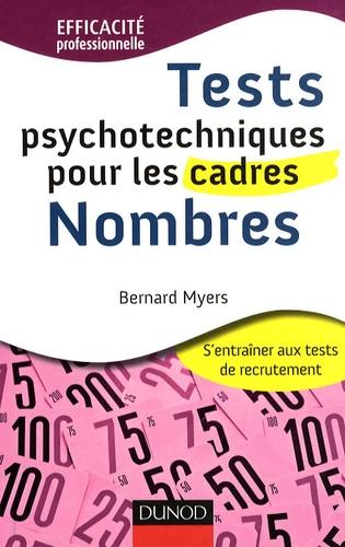 Bernard Myers - Tests psychotechniques pour les cadres : nombres.