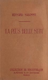 Bernard Nabonne - La plus belle nuit.