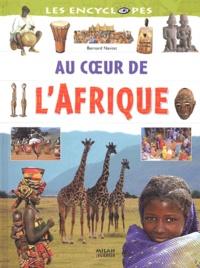 Bernard Nantet - Au coeur de l'Afrique.