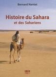 Bernard Nantet - Histoire du Sahara et des Sahariens - Des origines à la fin des grands empires africains.