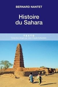 Bernard Nantet - Histoire du Sahara.