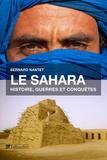 Bernard Nantet - Le Sahara - Histoire, guerres et conquêtes.