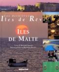 Bernard Nantet et Bertrand Machet - Les îles de Malte.