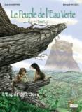 Bernard Nicolas et Jean Gagnepain - Le Peuple de l'Eau Verte Tome 1 : L'esprit de l'ours.