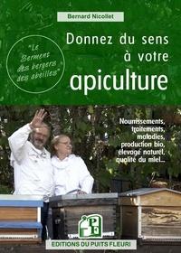 Bernard Nicollet - Donnez du sens à votre apiculture ?.