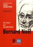 """Bernard Noël et Alain Veinstein - Bernard Noël, """"du jour au lendemain""""."""