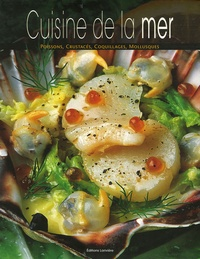 Bernard Noël - Cuisine de la mer.