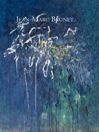 Bernard Noël - Jean-Marc Brunet.
