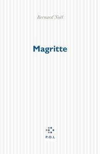 Bernard Noël - Magritte.