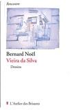 Bernard Noël - Vieira da Silva.