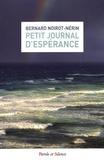 Bernard Noirot-Nérin - Petit journal d'espérance.