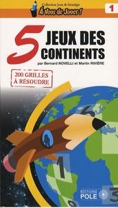 Bernard Novelli et Martin Rivière - Jeux des 5 continents.
