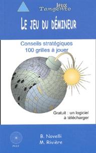 Bernard Novelli et Martin Rivière - Le jeu du démineur.