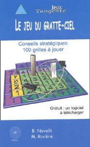 Bernard Novelli et Martin Rivière - Le jeu du gratte-ciel.